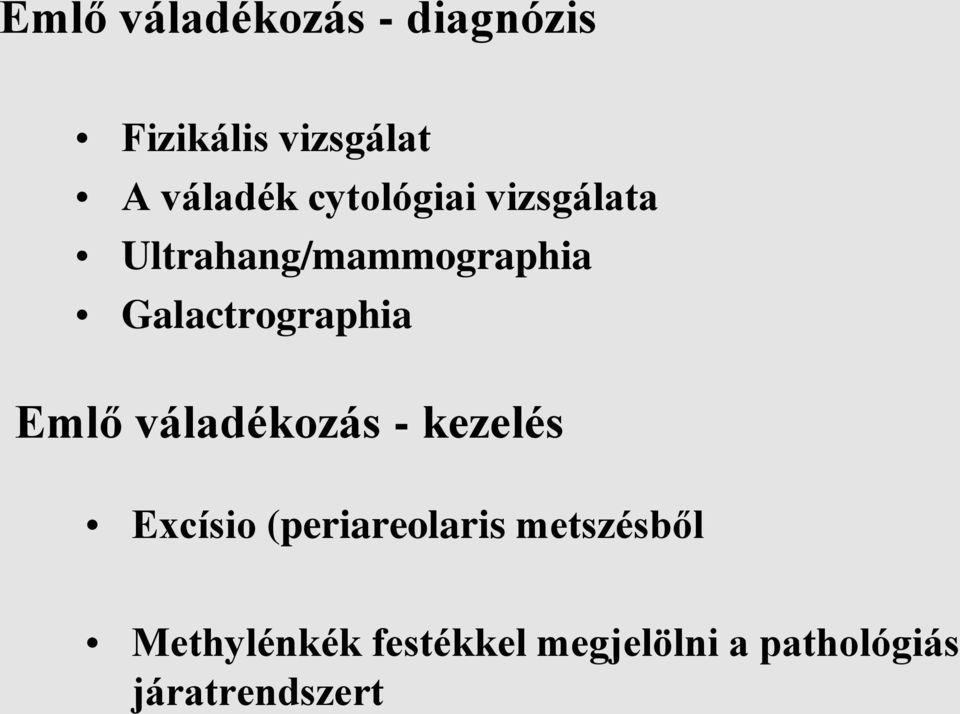 Emlő daganatok | Hungarian Oncology Network - gajaliget.hu