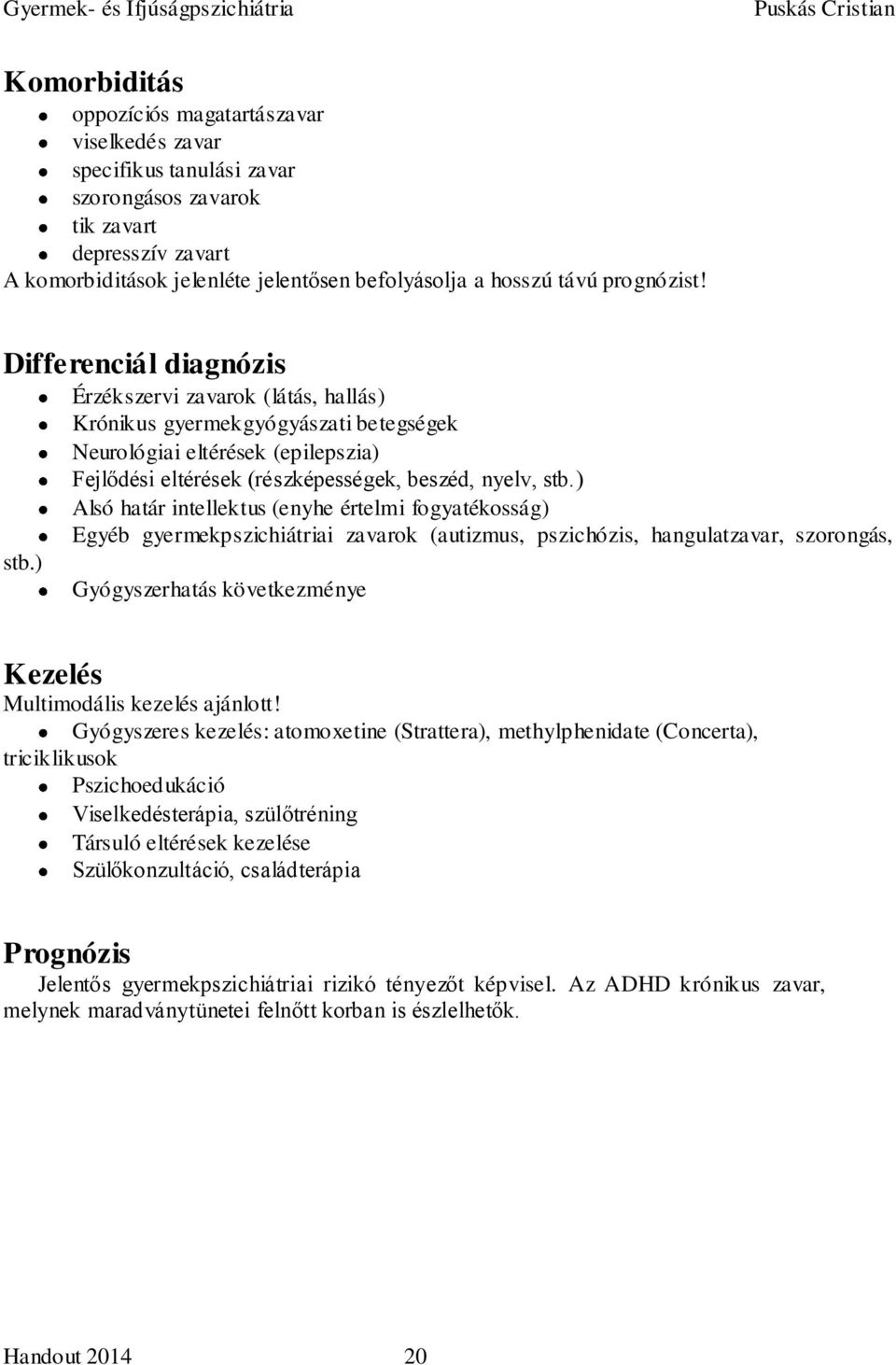 Papilloma az orrban: tünetek, kezelési módszerek